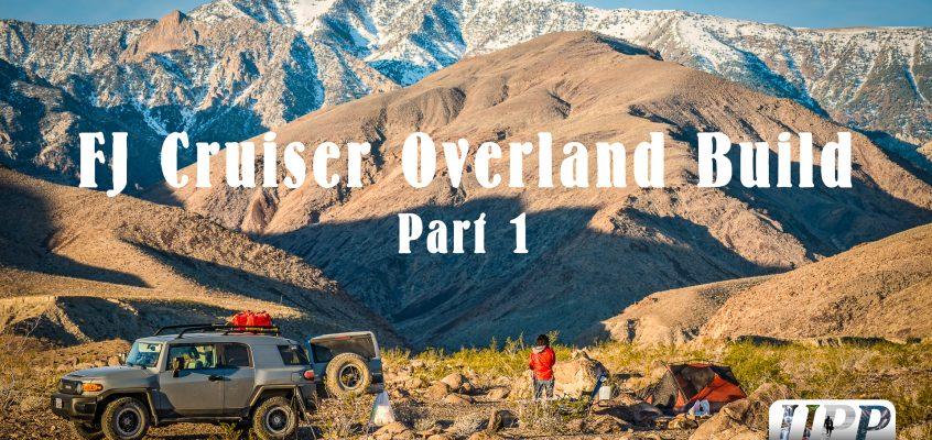 FJ Cruiser Overland Build Part 1