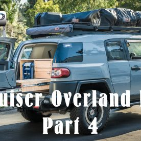 FJ Cruiser Overland Build Part 4